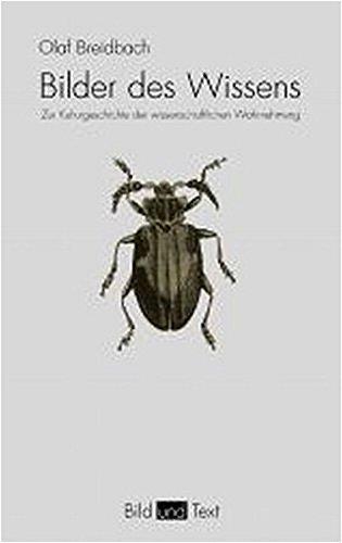 9783770540877: Bilder des Wissens: Zur Kulturgeschichte der wissenschaftlichen Wahrnehmung