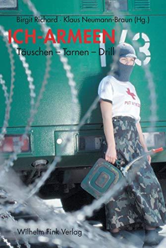 9783770541058: Ich-Armeen: Täuschen-Tarnen-Drill