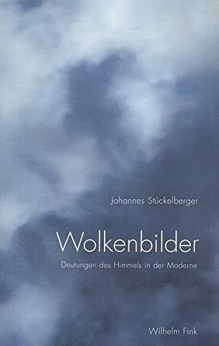 9783770541065: Wolkenbilder: Deutungen des Himmels in der Moderne