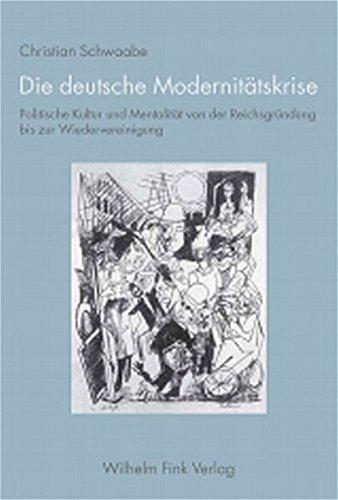Die deutsche Modernitätskrise: Christian Schwaabe