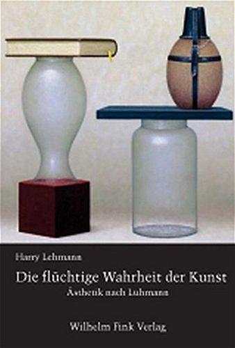 Die flüchtige Wahrheit der Kunst: Harry Lehmann