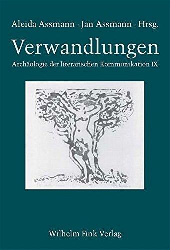 9783770541959: Verwandlungen: Archäologie der literarischen Kommunikation IX