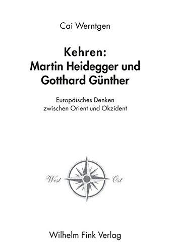 Kehren: Martin Heidegger und Gotthard Günther: Cai Werntgen
