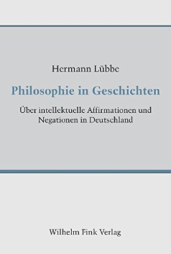 Philosophie in Geschichten: Hermann L�bbe