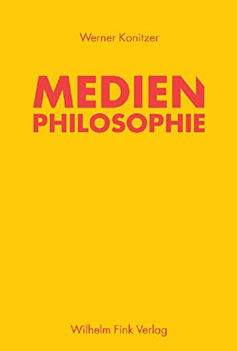 Medienphilosophie: Werner Konitzer