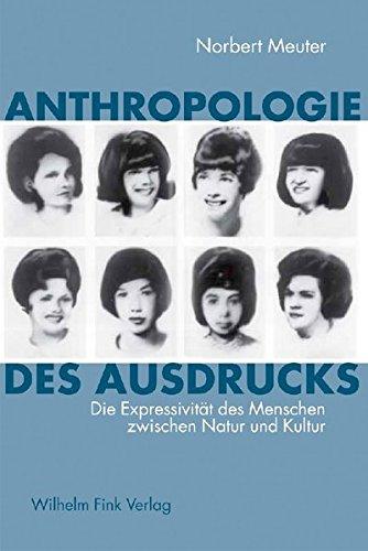 Anthropologie des Ausdrucks: Norbert Meuter
