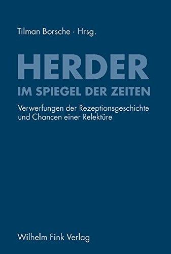 Herder im Spiegel der Zeiten: Tilman Borsche