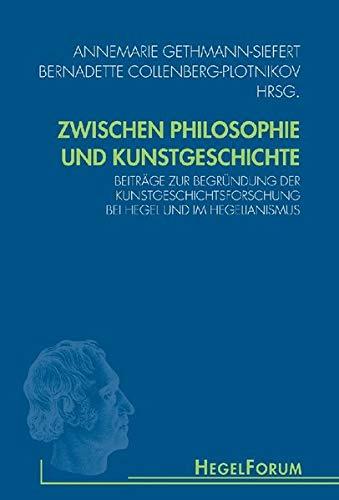 Zwischen Philosophie Und Kunstgeschichte: Beiträge Zur Begründung Der ...
