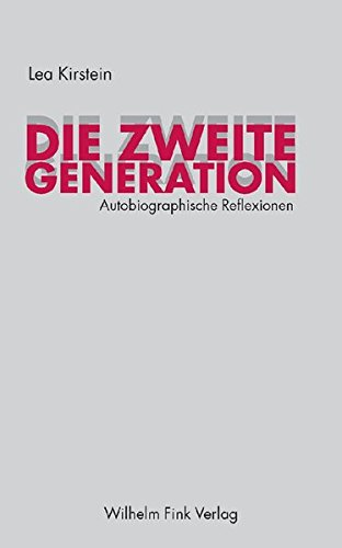 9783770543595: Die zweite Generation: Autobiographische Reflexionen