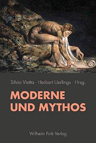 Moderne und Mythos: Silvio Vietta