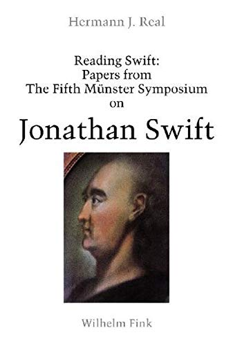 Reading Swift: Papers from The Fifth Münster Symposium on Jonathan Swift (Hardback)