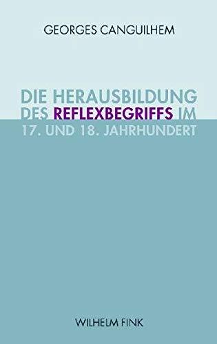 9783770545254: Die Herausbildung des Reflexbegriffs im 17. und 18. Jahrhundert