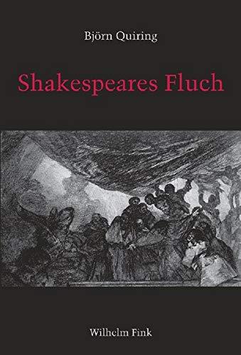 Shakespeares Fluch: Die Aporien ritueller Exklusion im Königsdrama der englischen Renaissance (...