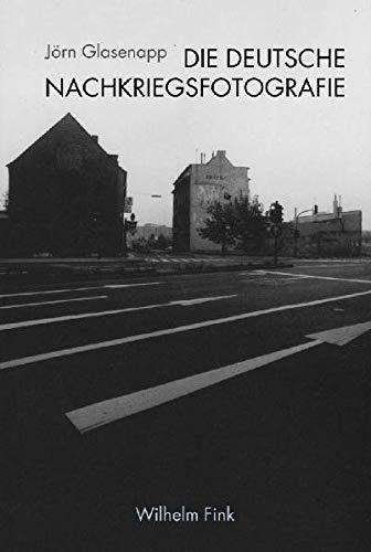 9783770546176: Die deutsche Nachkriegsfotografie: Eine Mentalitätsgeschichte der Deutschen in Bildern