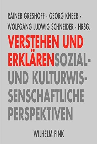 9783770546305: Verstehen und Erkl�ren: Sozial- und kulturwissenschaftliche Perspektiven