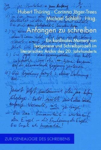 Anfangen Zu Schreiben: Ein Kardinales Moment Von: Hrsg. V. Hubert