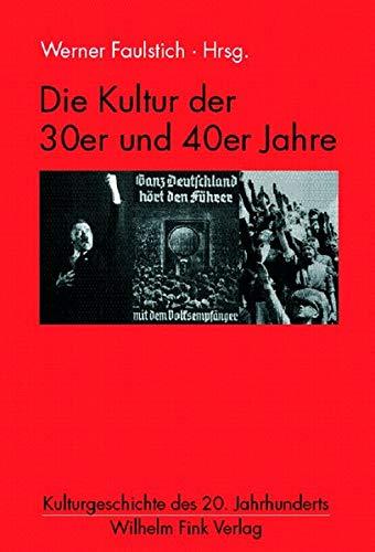 9783770548194: Die Kultur der 30er und 40er Jahre