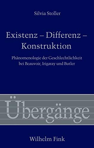 Existenz - Differenz - Konstruktion: Silvia Stoller