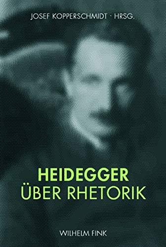 9783770549139: Heidegger uber Rhetorik
