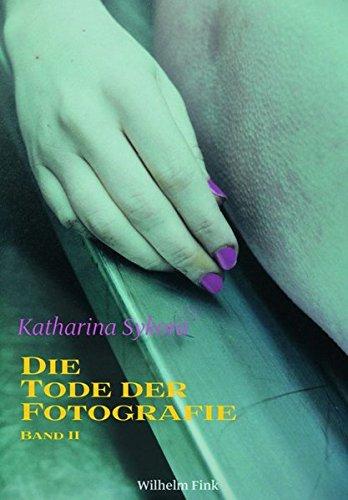 Die Tode der Fotografie 2: Katharina Sykora