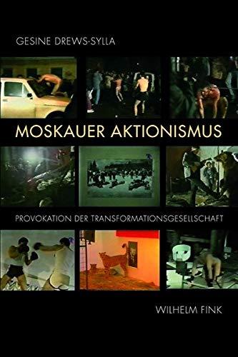 Moskauer Aktionismus: Gesine Drews-Sylla