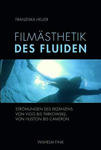 Filmästhetik des Fluiden: Franziska Heller
