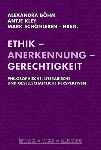 Ethik und Anerkennung: Alexandra B�hm