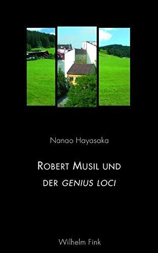 Robert Musil und der genius loci: Nanao Hayasaka