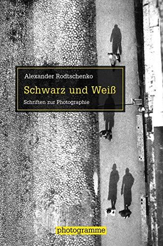Schwarz und Weiß: Alexander Rodtschenko