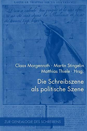 Die Schreibszene als politische Szene: Claas Morgenroth