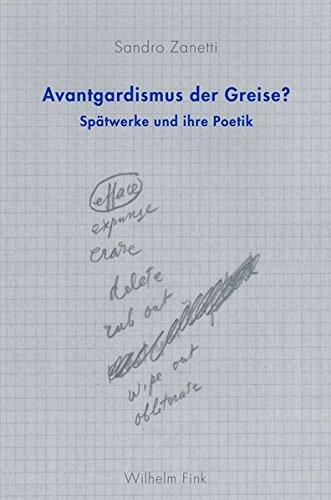 9783770551637: Avantgardismus der Greise?