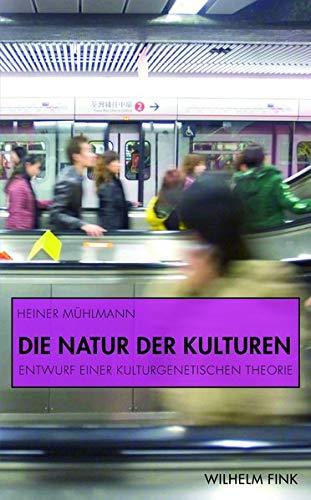 9783770551828: Die Natur der Kulturen