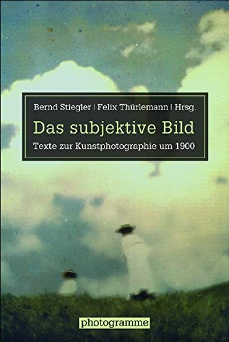 Das subjektive Bild: Bernd Stiegler