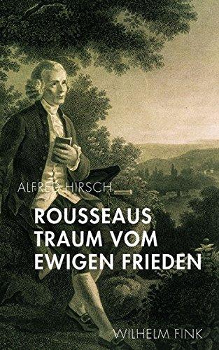 9783770552344: Rousseaus Traum vom Ewigen Frieden