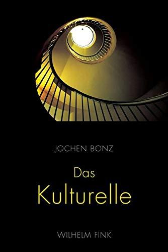 9783770552559: Das Kulturelle - der Gegenwart