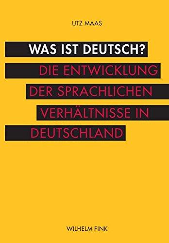 Was ist Deutsch?: Utz Maas
