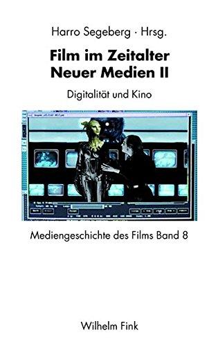 9783770553273: Film im Zeitalter Neuer Medien II: Digitalit�t und Kino