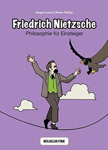 9783770553297: Friedrich Nietzsche: Philosophie f�r Einsteiger
