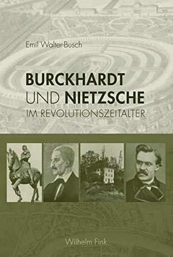 9783770553334: Burckhardt und Nietzsche: Im Revolutionszeitalter