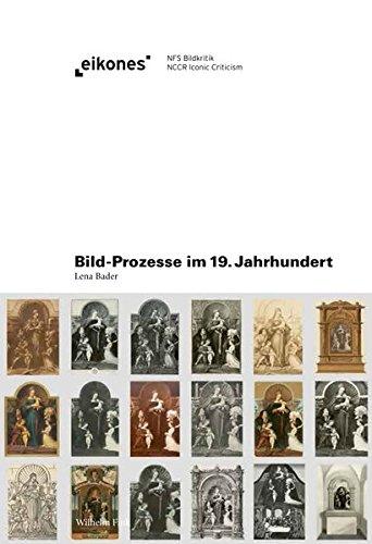 9783770553570: Bild-Prozesse im 19. Jahrhundert