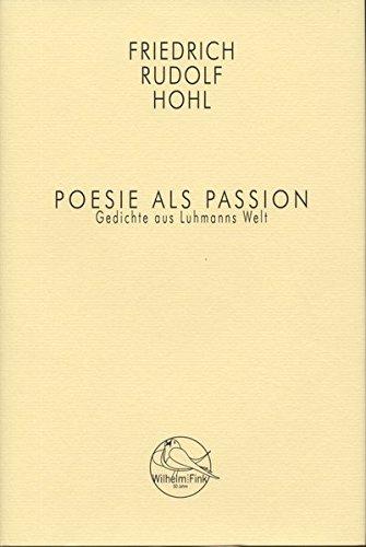 9783770554027: Poesie als Passion