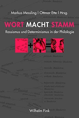 9783770554072: Wort Macht Stamm: Rassismus und Determinismus in der Philologie (18./19. Jh.)