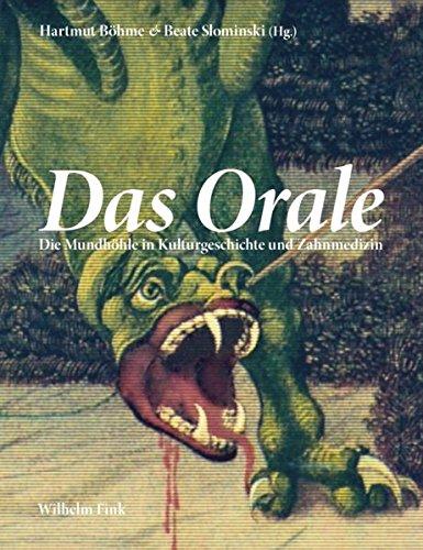 Das Orale: Hartmut Böhme