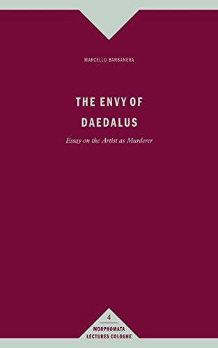 The envy of Daedalus. Essay on the artist as murderer. - Barbanera, Marcello