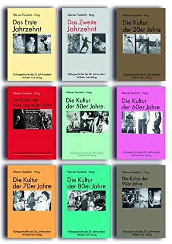 Kulturgeschichte des 20. Jahrhunderts: Werner Faulstich