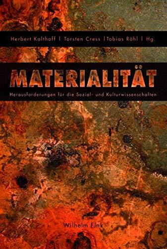 9783770557042: Materialit�t: Herausforderungen f�r die Sozial- und Kulturwissenschaften