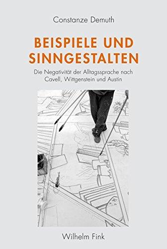 9783770557455: Beispiele und Sinngestalten: Alltagssprache nach Cavell, Wittgenstein und Austin