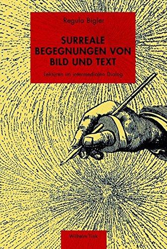9783770557639: Surreale Begegnungen von Bild und Text: Lektüren im intermedialen Dialog