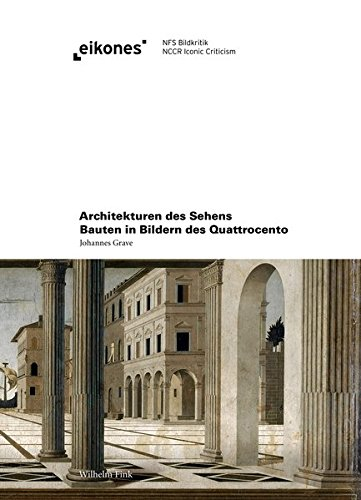 Architekturen des Sehens: Johannes Grave