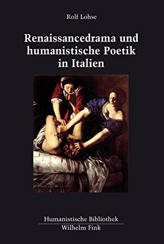 9783770558278: Renaissancedrama und humanistische Poetik in Italien